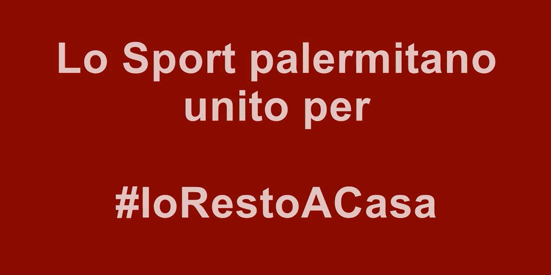 #IoRestoACasa: lo sport palermitano unito per sconfiggere il Coronavirus